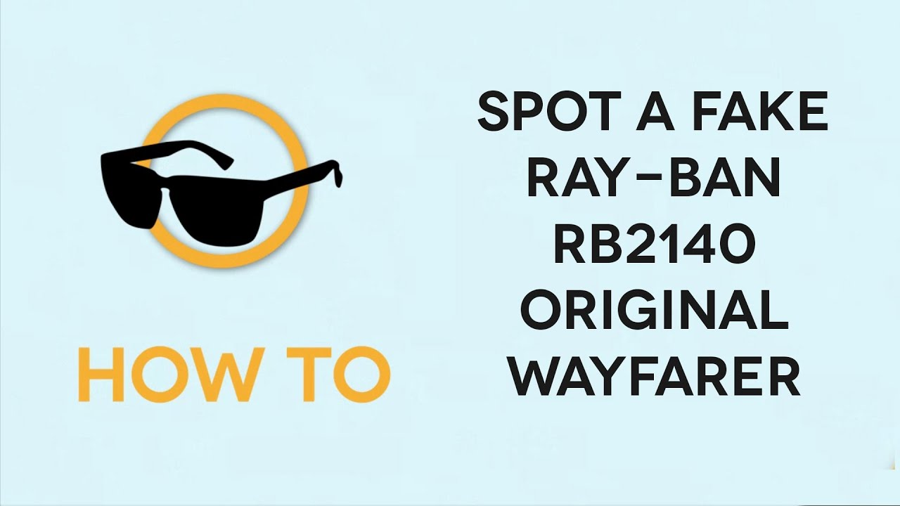 82206d4caee How to spot Fake Ray-Ban RB2140 Original Wayfarer Sunglasses - YouTube