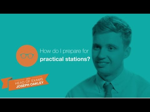 The OSCE: How to prepare for practical stations
