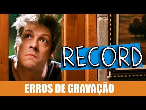 Erros de Gravação – Record