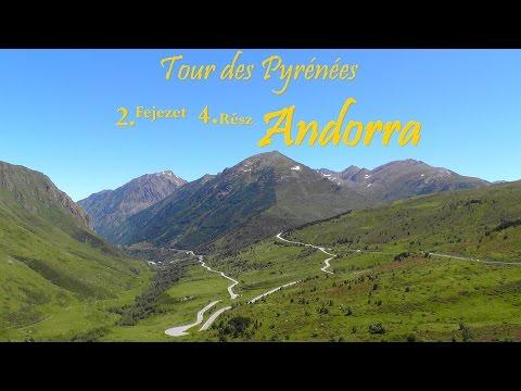 Tour des Pyrénées 2.fejezet 4.rész: Andorra