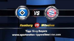 Hamburg München 03.05.2014 - Sportwetten Tipp