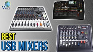 Top 10 Mixers - 10 Best USB Mixers 2017