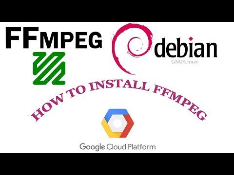 How To Install Ffmpeg In Debian On Google Cloud Platform