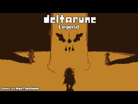Deltarune Legend Remix By NyxTheShield