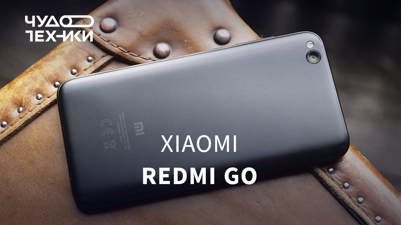 Обзор Redmi Go самый дешевый Xiaomi