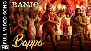 Bappa (Full Video Song) Banjo | Riteish Deshmukh & Nargis Fakhri
