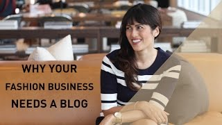 Why Your Fashion Business Needs a Blog