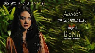 Aurélie - Gema (Official Music Video) | OST Foxtrot Six