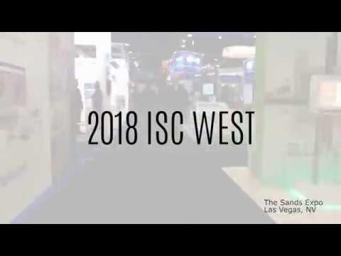 2018 ISC WEST Show Video Recap.