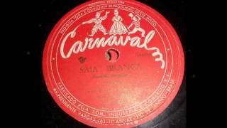 Cauby Peixoto - SAIA BRANCA - samba de Geraldo Medeiros - Primeira gravação do cantor - ano de 1951