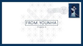 [From. 윤하(YOUNHA)] CHAPTER 6