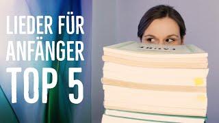 Die 5 besten Lieder für Anfänger zum Singen - Einfache Songs zum Singen | singdu.de