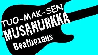 Beatboxaus – Tuomaksen musanurkka