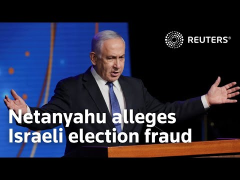 Netanyahu alleges Israeli election fraud, accuses rival of duplicity