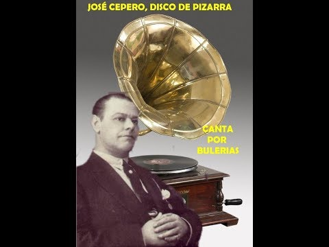 JOSÉ CEPERO -  POR BULERIAS -DISCOS DE PIZARRA   RAFAEL HIDALGO ROMERO