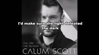 Download Lagu Calum Scott, Leona Lewis-You are the reason(Duet Version) lyrics Mp3