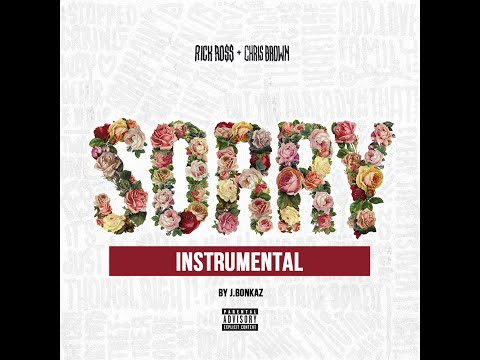 Rick Ross ft. Chris Brown - Sorry (INSTRUMENTAL) w/ Download