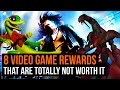 8 game rewards that are totally not worth the trouble