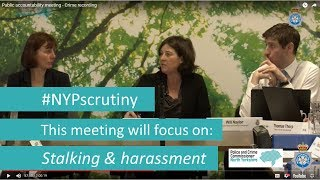Public accountability meeting – 22 May 2018 – Stalking & harassment