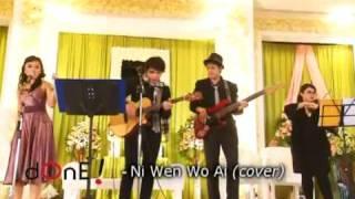 dOnE! Entertainment - Ni Wen Wo Ai