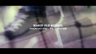 Gambar cover MASIH OLD SCHOOL official video