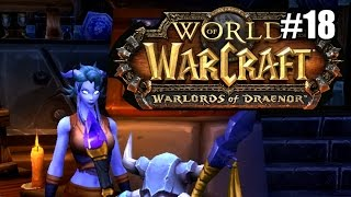 World Of Warcraft #18 Artillery Tower ★ Warlords Of Draenor Let's Play Gameplay Walkthrough
