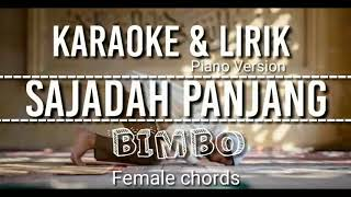 Karaoke Sajadah panjang - Bimbo - Lirik Cover Piano version | Female chords
