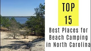 Best Places for Beach Camping in North Carolina. TOP 15