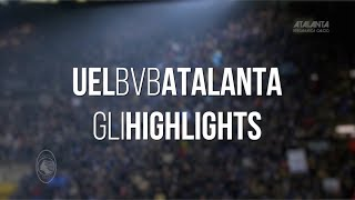 UEL BVB-Atalanta gli highlights