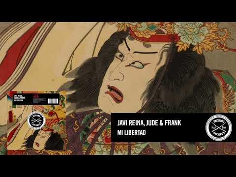 Javi Reina, Jude & Frank - Mi Libertad [Sosumi Records]