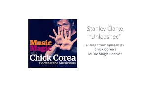 Video Stanley Clarke's First Jazz Gig at 15 Years Old (from Music Magic Podcast with Chick Corea) download MP3, 3GP, MP4, WEBM, AVI, FLV November 2017