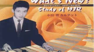 小川哲カルテット CD[what7s new? Study of MJQ]より 昭和45年より、...