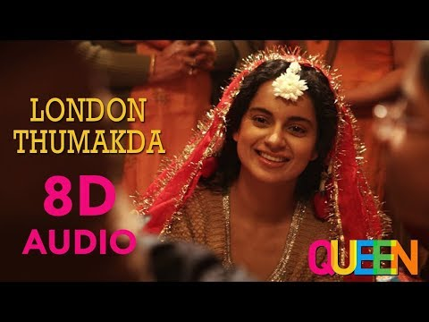 London Thumakda  8d Audio