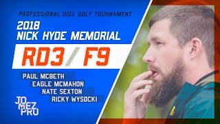 2018 Nick Hyde Memorial | Lead Card, Final RD, F9 | Wysocki, McBeth, Sexton, McMahon