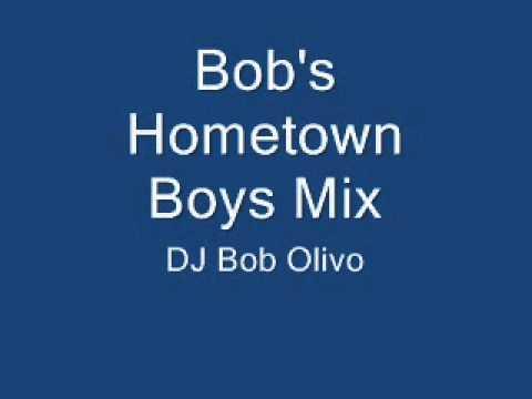 Bob's Hometown Boys Mix.wmv