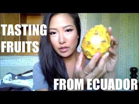 TASTING FRUITS FROM ECUADOR!