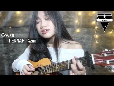 Azmi- Pernah Sakit Cover By Awdella Bikin Merinding