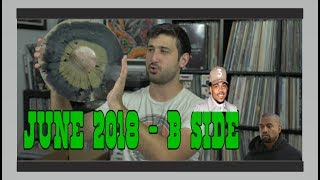 Vinyl Haul/Record Reviews: June B-Side 2018