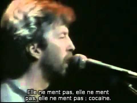 Eric Clapton - (1977) Cocaine (Live) (Sous Titres Fr)