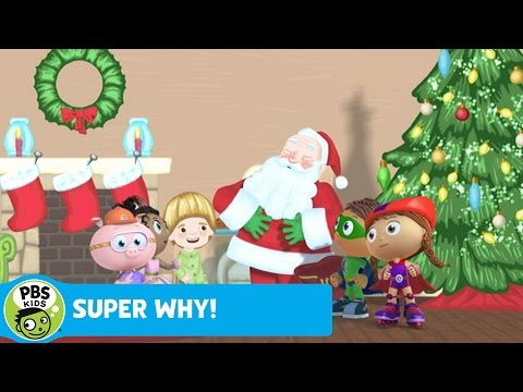 SUPER WHY!   Why Does Santa Visit on Christmas?   PBS KIDS