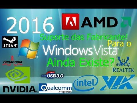 Windows Vista Sp2 x64 | Como anda o suporte por parte das Fabricantes de Hardware [2016]
