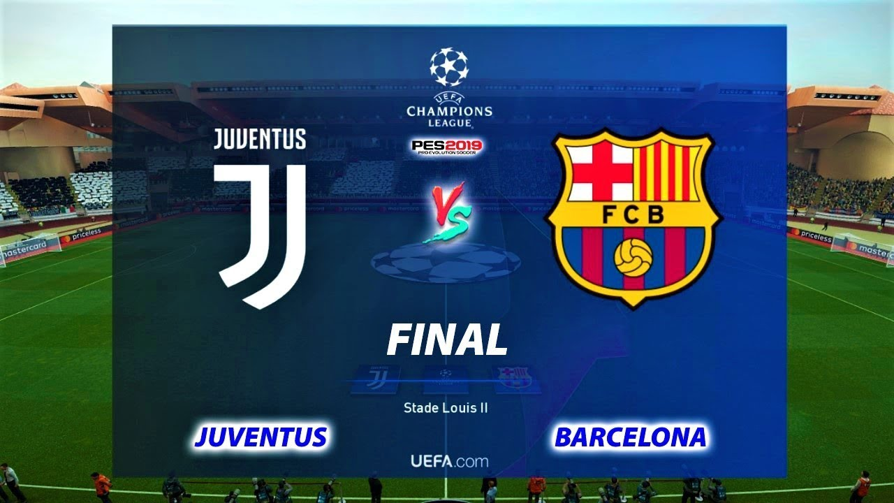 Pes 2019 Juventus Vs Barcelona Uefa Champions League Final Gameplay Pc Youtube