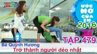 Thùy Trang giúp bé thực hiện ước mơ trở thành người dẻo nhất | ƯỚC MƠ CỦA EM | Tập 479 | 24/11/2016