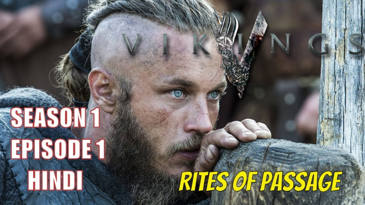Download VIKINGS:- S01 Ep01 | Rites of Passage | Explained in HINDI |