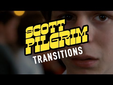 Scott Pilgrim: Make Your Transitions Count