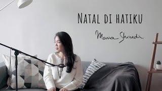 Gambar cover Natal Di Hatiku - Maria Shandi (#MariAkustik)