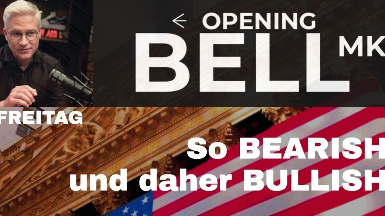 Bullish, weil Bearish!