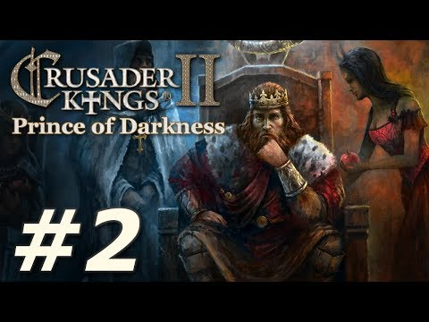 Crusader Kings II: Monks and Mystics - Prince of Darkness (Part 2)