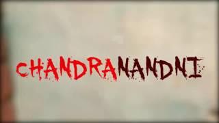 CHANDRANANDNI  (every human has its day)