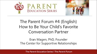 How to Be Your Child's Favorite Conversation Partner - Parent Forum #4 (English)